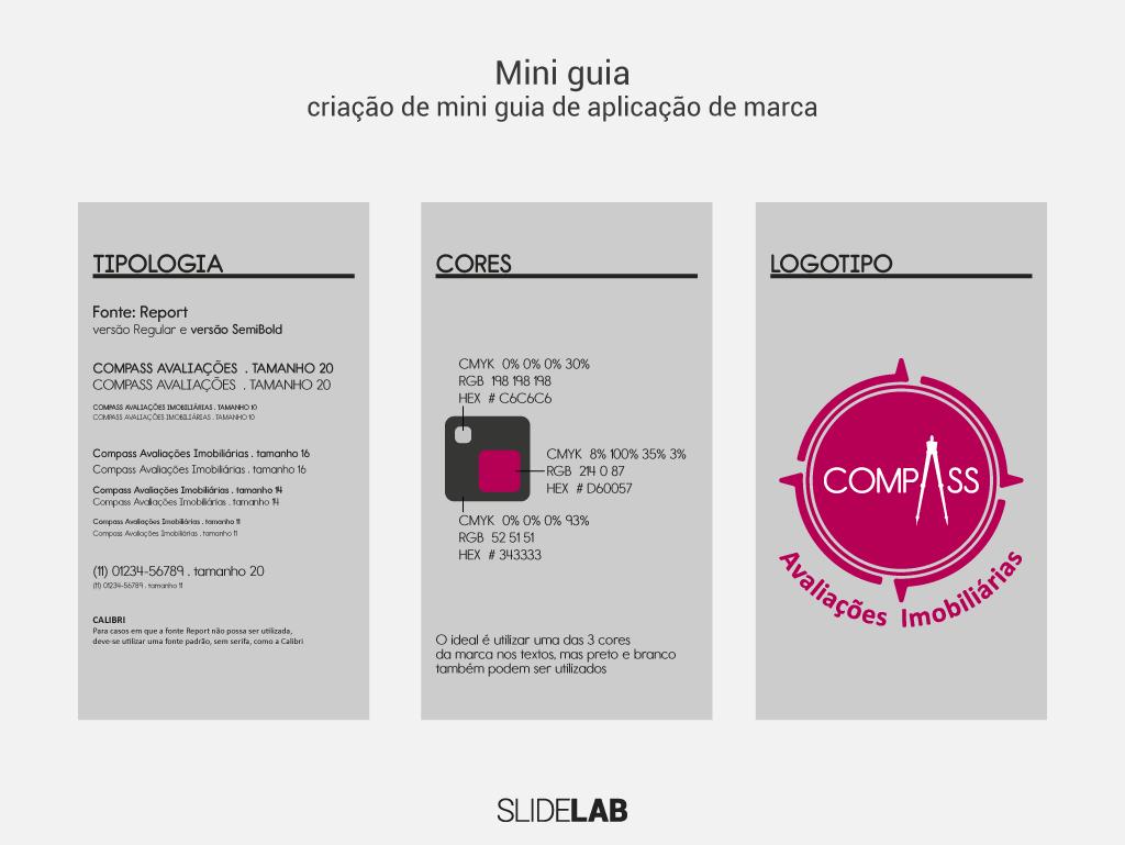 Mini guia de aplicação de marca feito para a Compass